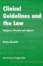 Cover of: Clinical guidelines and the law | Brian Hurwitz