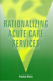 Cover of: Rationalizing acute care services
