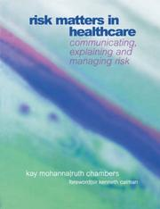 Cover of: Risk Matters in Healthcare | Kay, Mohanna
