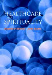 Cover of: Healthcare And Spirituality | Stephen P. Kliewer