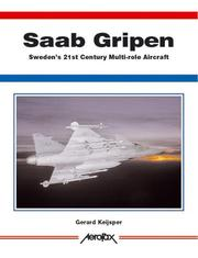 Cover of: Saab Gripen-Sweden's 21st Century Multirole Aircraft -Aerofax