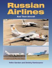 Cover of: Russian Airlines and Their Aircraft | Yefim Gordon
