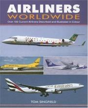 Cover of: Airliners Worldwide | Tom Singfield