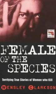 Cover of: Female of the Species (Blake's True Crime Library)
