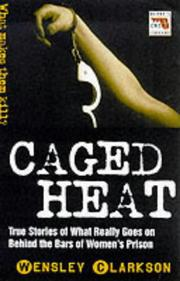 Caged Heat (Blakes True Crime Library)