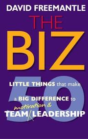 Cover of: The Biz: 50 little things that make a big difference to team motivation and leadership