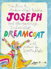 Cover of: Joseph and the Amazing Technicolor Dreamcoat | Tim Rice