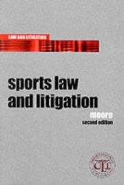 Cover of: Sports law and litigation | Moore, Craig LLB