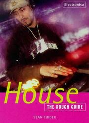 Cover of: The Rough Guide to House Music by Sean Bidder