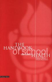 Cover of: The Handbook of School Health | Medical Officers of Schools Association.