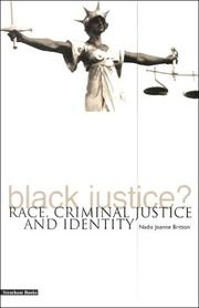 Cover of: Black Justice? Race, Criminal Justice and Identity