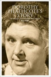 Cover of: Dorothy Heathcote's story: biography of a remarkable drama teacher