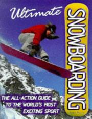 Cover of: Ultimate Encyclopedia Of Snowboarding | Billy Miller