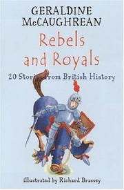 Cover of: Rebels And Royals: 20 Stories from British History (Britannia)