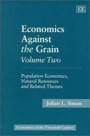 Cover of: Economics Against the Grain Volume Two