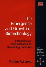Cover of: The emergence and growth of biotechnology
