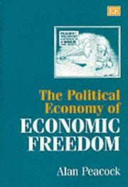 Cover of: The political economy of economic freedom | Alan T. Peacock