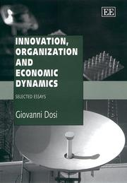 Cover of: Innovation, Organization and Economic Dynamics | Giovanni Dosi