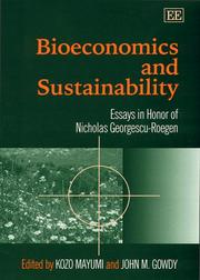 Bioeconomics and Sustainability: Essays in Honor of Nicholas Georgescu-Roegen