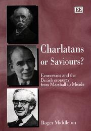 Cover of: Charlatans or saviours? | Roger Middleton