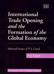 Cover of: International trade opening and the formation of the global economy