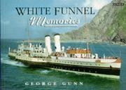 Cover of: White Funnel memories