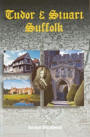 Cover of: Tudor and Stuart Suffolk | B. G. Blackwood