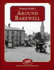 Cover of: Francis Frith's around Bakewell