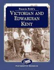 Cover of: Francis Frith's Victorian and Edwardian Kent