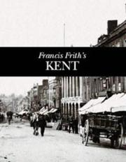Cover of: Francis Frith's Kent
