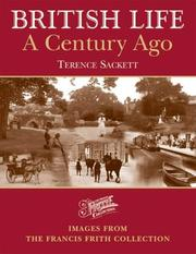 Cover of: Francis Frith's British Life a Century Ago (The Francis Frith Collection)