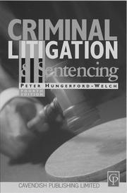 Cover of: Criminal litigation and sentencing | Peter Hungerford-Welch