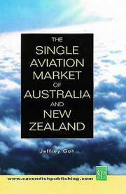 Cover of: The Single Aviation Market of Australia & New Zealand | Jefferey Goh