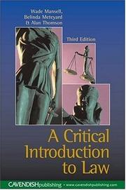 Cover of: Critical Introduction to Law 3/e (New Title) | Mansell et al