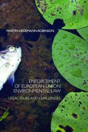 Cover of: Enforcing European Union Environmental Law