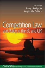 Cover of: Competition Law and Policy in the EC and UK