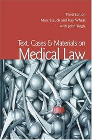 Cover of: Text, Cases & Materials on Medical Law