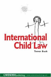 Cover of: International child law | Trevor Buck