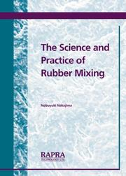 Cover of: Science and Practice of Rubber Mixing