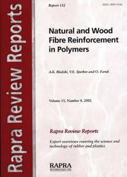 Cover of: Natural And Wood Fibre Reinforcement in Polymers (Rapra Review Reports) | A. K. Bledzki