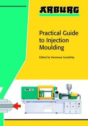 Cover of: Arburg Practical Guide to Injection Moulding