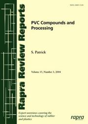 Cover of: PVC Compounds and Processing (Rapra Review Reports)