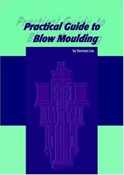 Cover of: Practical Guide to Blow Moulding