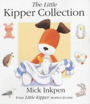 Cover of: The Little Kipper Collection (Little Kippers)