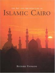 Cover of: The Art And Architecture of Islamic Cairo