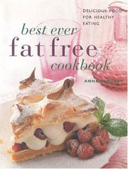 Cover of: Best-Ever Fat-Free Cookbook: Delicious Food for Healthy Eating (Contemporary Kitchen)