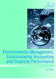 Cover of: Environmental Management, Environmental Accounting and Financial Performance (CIMA Research)