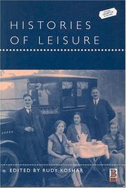 Cover of: Histories of Leisure (Leisure, Consumption and Culture)