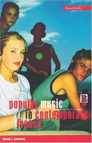 Cover of: Popular music in contemporary France | David Looseley