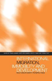 Cover of: International migration, immobility, and development | Tomas Hammar